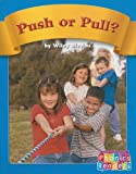 Push or Pull?, Wiley Blevins, 0736898212