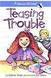 Teasing Trouble (Hopscotch Hill School)