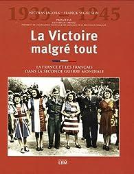 La victoire malgré tout par Nicolas Jagora