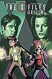 X-Files: Origins, Vol. 1 (The X-Files)