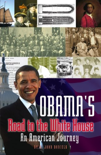 Read Online Obama's Road to the White House - An American Journey (Volume i) ebook
