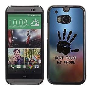 PC/Aluminum Funda Carcasa protectora para HTC One M8 Dont Touch Phone Hand Painting Stamp / JUSTGO PHONE PROTECTOR