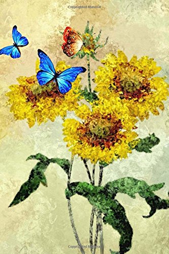 Read Online Sunflowers and Butterflies Illustration Art Journal: 150 Page Lined Notebook/Diary PDF