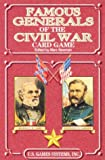 Famous Generals of the Civil War (Civil War Series)
