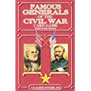 Famous Generals of the Civil War (Civil War Series)