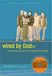 Wired by God (Focus on the Family)