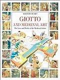 Giotto and Medieval Art, Lucia Corrain and Sergio Ricciardi, 0872263150