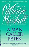 A Man Called Peter, Catherine Marshall, 0380722046