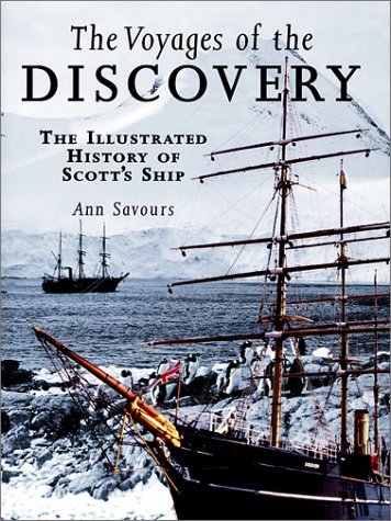 Download The Voyages of the Discovery: The Illustrated History of Scott's Ship PDF