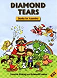img - for Diamond Tears: Stories for Assembly, mid-late elementary book / textbook / text book