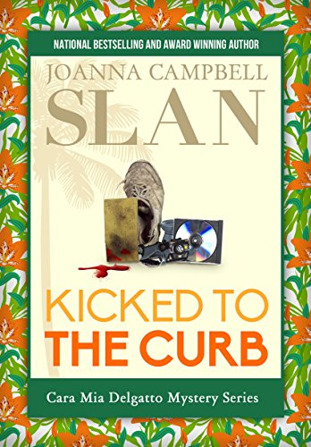 Kicked to the Curb (Cara Mia Delgatto Mystery Series Book 2)
