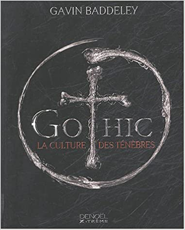 Livres gratuits en ligne Gothic : La culture des ténèbres epub pdf