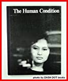 The Human Condition, Hanns Reich, 0809020882