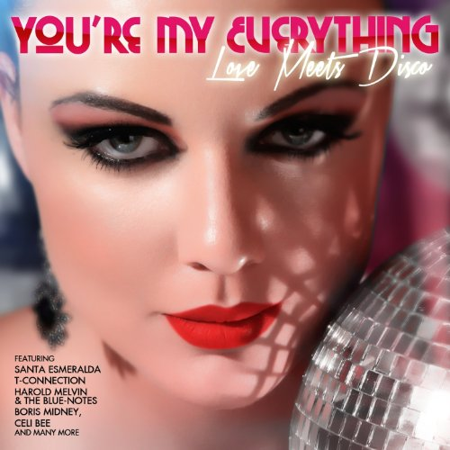 You're My Everything - Love Me...