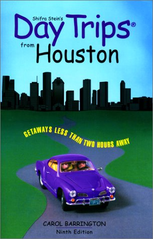 Read Online Day Trips from Houston, 9th: Getaways Less than Two Hours Away (Day Trips Series) PDF