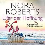 Ufer der Hoffnung (Quinn-Saga 4) | Nora Roberts