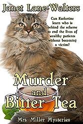 Murder and Bitter Tea (Mrs. Miller Mysteries Book 4)
