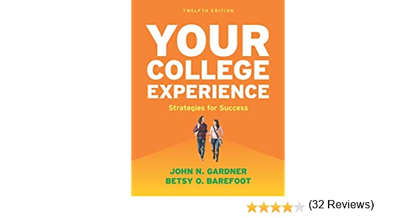 Amazon your college experience strategies for success ebook amazon your college experience strategies for success ebook john n gardner betsy o barefoot kindle store fandeluxe Choice Image