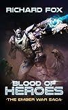 Blood of Heroes (The Ember War Saga) (Volume 3)