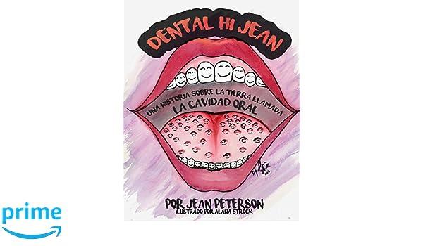 Amazon.com: Dental Hi Jean: Una historia sobre la tierra llamada ...
