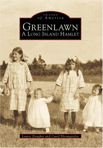 Read Online Greenlawn: A Long Island Hamlet (Images of America) pdf
