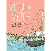 Sketch by Sketch Along Nova Scotia's South Shore
