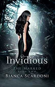 Invidious: A Dark Paranormal Romance (The Marked Book 2) by [Scardoni, Bianca]