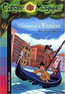 """Afficher """"Cabane magique (La) n° 28 Carnaval à Venise"""""""