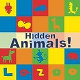 Hidden Animals!, Lazoo Publishing Staff, 1934734578