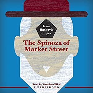 The Spinoza of Market Street Audiobook