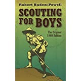 Scouting for Boys: The Original 1908 Edition (Dover Books on Sports and Popular Recreations)