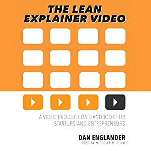 The Lean Explainer Video Audiobook