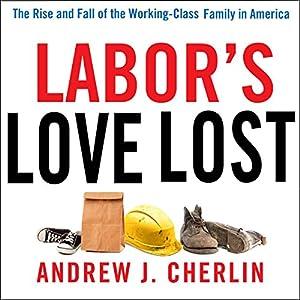 Labor's Love Lost Audiobook
