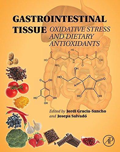 Gastrointestinal Tissue: Oxidative Stress and Dietary - Antioxidant Radical Berry