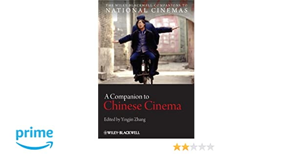 A Companion To Chinese Cinema Zhang Yingjin