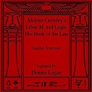 Aleister Crowley's Liber Al vel Legis Audiobook
