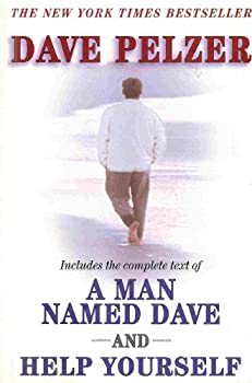 "Dave Pelzer (Includes entire text from ""A Man Named Dave"" and "" Help Yourself"") 0452288274 Book Cover"