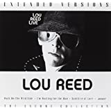 Lou Reed Live - Extended Versions - The Encore Collection