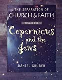 The Separation of Church and Faith: Copernicus and the Jews