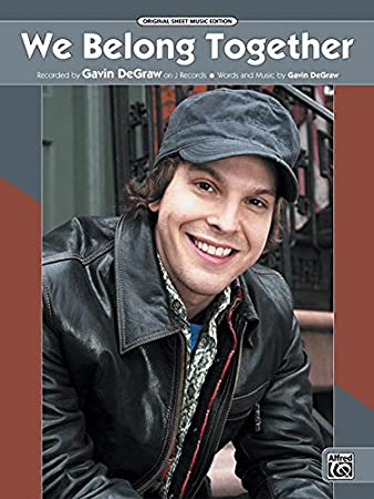 We Belong Together Sheet Pianovocalchords Recorded By Gavin Degraw