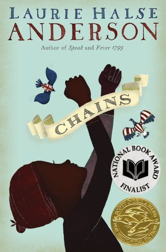 Chains (The Seeds of America Trilogy) by Anderson, Laurie Halse (2008) Hardcover