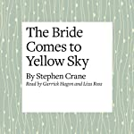 The Bride Comes to Yellow Sky | Stephen Crane