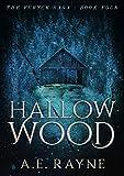 Hallow Wood: An Epic Fantasy Adventure