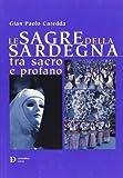 Le sagre della Sardegna tra sacro e profano