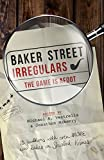 img - for Baker Street Irregulars: The Game is Afoot book / textbook / text book