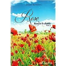 Rose T.03 Rose et Le Diable