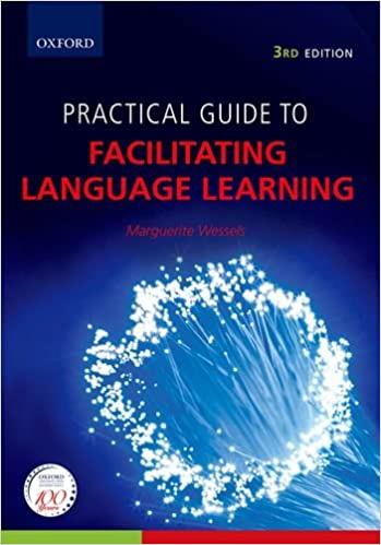 Practical guide to facilitating language learning 3rd pimp my book.