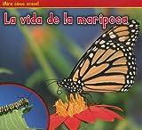 La Vida de la Mariposa, Nancy Dickmann, 1432952714