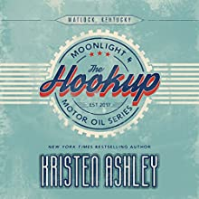 The Hookup Audiobook by Kristen Ashley Narrated by Lance Greenfield, Stella Bloom