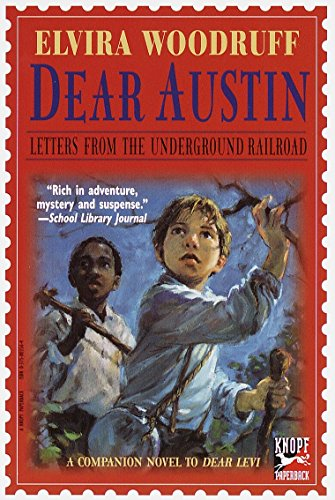 Dear Austin: Letters from the Underground Railroad (Dear Levi Series)